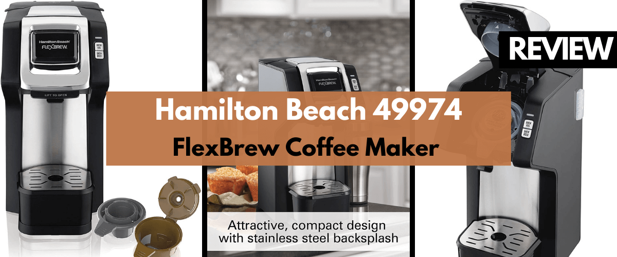 Hamilton Beach 49974 FlexBrew Coffee Maker Review