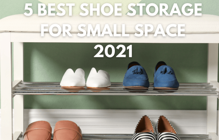 Top 5 Best Shoe Storage For Small Space 2021