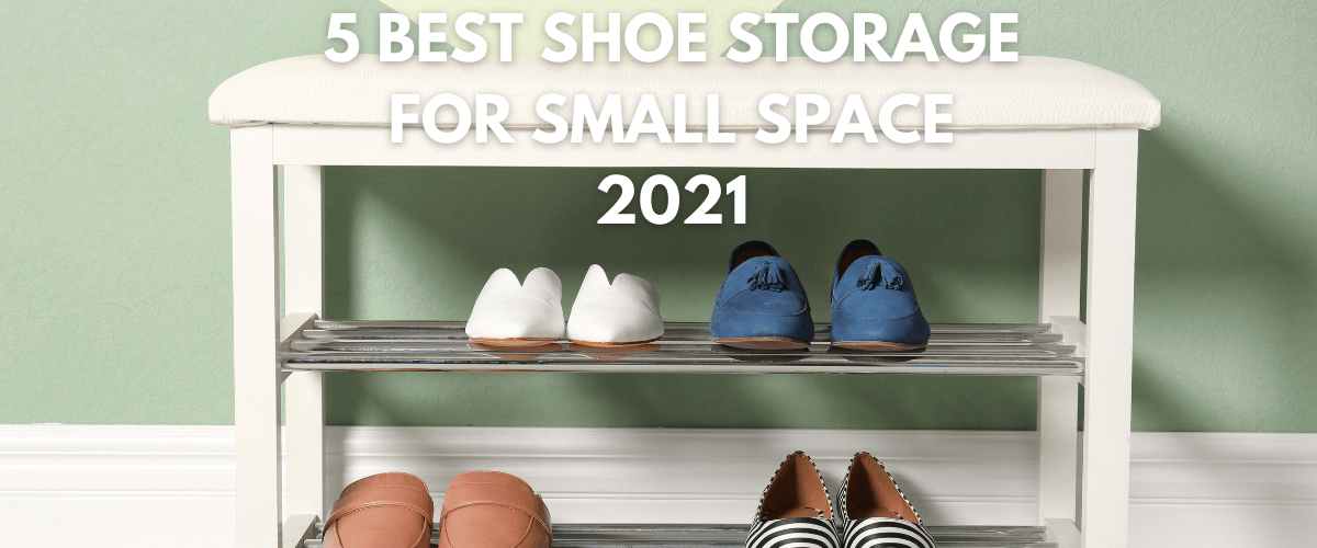 Best Shoe Storage For Small Space